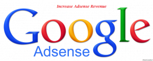 How To Increase Your Google Adsense Revenue by Genuine Tricks of 2014