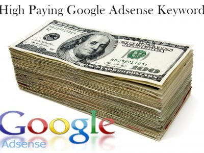 High Paying Google Adsense Keywords