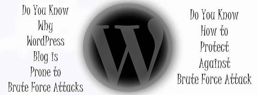 Why WordPress Blog is Prone to Brute Force Attacks