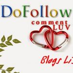 Latest List of Commentluv Enabled + Do-follow Blogs in Higher Page Rank