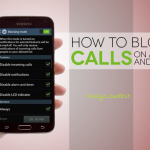 Top 5 Android Apps to Block Calls and SMS