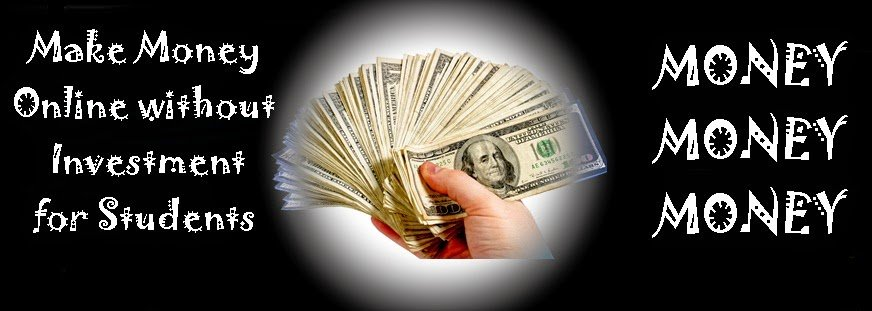 Make Money Online without Investment for Students