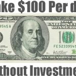 How to Make $100 Per day from Home Without Investment