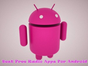 8 Best Free Radio Apps For Android