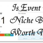 Is Event Based Niche Blogging Worth Trying