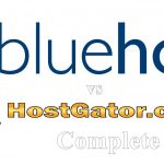 Bluehost vs HostGator: Complete Review 2016