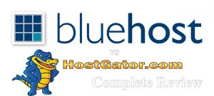 Bluehost vs HostGator: Complete Review 2017