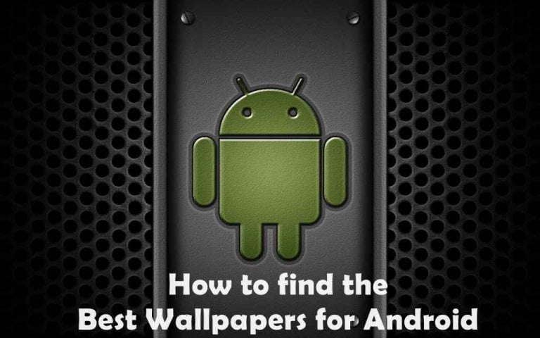 Apps to find the Best Wallpapers for Android