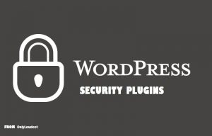 5 Best WordPress Security Plugins 2018