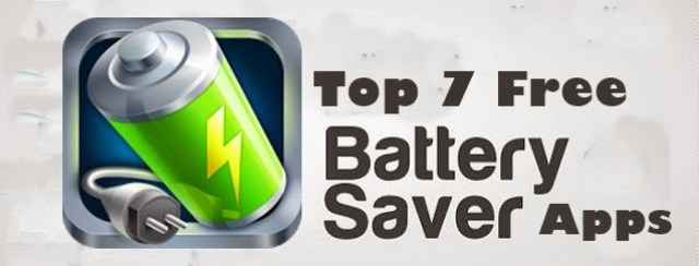 Top 7 Free Battery Saver Apps for Android