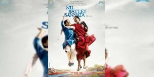 'Nil Battey Sannata' trailer launched : A heartwarming and inspirational Movie