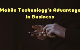 Using Mobile Technology to Give Your Business an Advantage